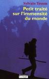 Petit Traité Sur L'immensité Du Monde - Editions de la Loupe - 10/06/2006