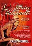 L'Affaire Fulcanelli, par Jacques Grimault - Format Kindle - 8,76 €