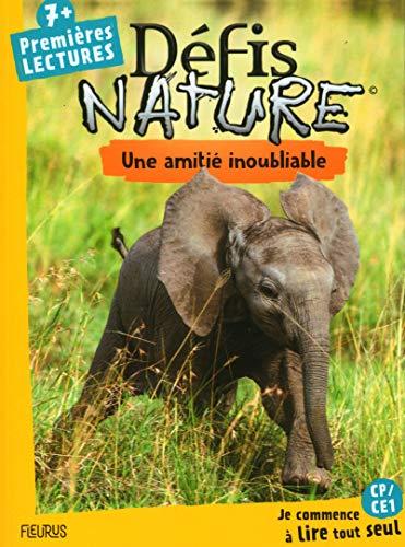 Défis nature – Premières lectures – Une amitié inoubliable
