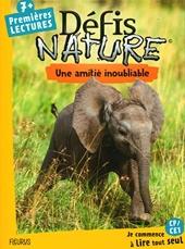 Défis nature – Premières lectures – Une amitié inoubliable de Catherine Kalengula