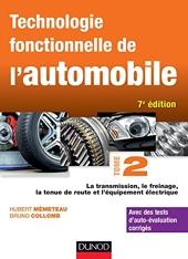 Technologie fonctionnelle de l'automobile - Tome 2 - 7e éd. de Hubert Mèmeteau