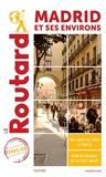 Guide du Routard Madrid et ses environs 2021/22