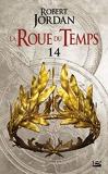 La Roue du Temps, T7.2 - Une couronne d'épées - deuxième partie