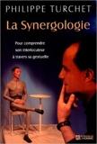 La Synergologie - Pour comprendre son interlocuteur à travers sa gestuelle de Philippe Turchet ( 19 octobre 2000 ) - 19/10/2000