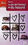 Le Jeu de l'amour et du hasard - J'ai lu - 16/08/2003