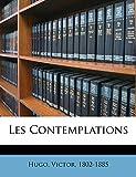 Les Contemplations - Nabu Press - 01/10/2010