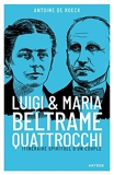 Luigi et Maria Beltrame Quattrocchi - Itinéraire spirituel d'un couple