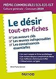 Le désir Tout-en-fiches - Prépas commerciales ECS-ECE-ECT - Culture générale - Concours 2020 - Tout-en-fiches (2020)