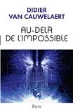 Au-Dela De L'impossible - Plon - 03/11/2016