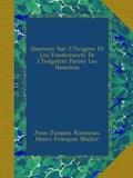 Discours Sur L'Origine Et Les Fondements De L'Inégalité Parmi Les Hommes - Ulan Press - 02/09/2012