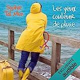 Les yeux couleur de pluie - Marie-Lou & Matthieu 1 - Format Téléchargement Audio - 12,95 €