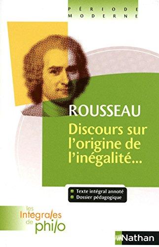 Les intégrales de Philo - Rousseau, Discours origine et fondements de l'inégalité parmi les hommes