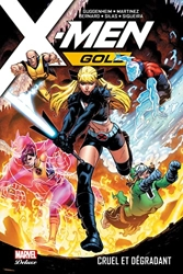 X-Men Gold T03 - Cruel et dégradant de Diego Bernard