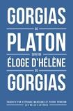 Gorgias de Platon, suivi d'Éloge d'Hélène de Gorgias - Format Kindle - 11,99 €