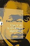 L'an V de la révolution algérienne - La Découverte - 03/03/2011