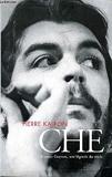 CHE - Ernesto Guevara une légende du siècle - Seuil - 01/01/1997