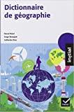 Initial dictionnaire de géographie de Pascal Baud,Serge Bourgeat,Catherine Bras ( 18 septembre 2013 ) - 18/09/2013