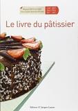 Le livre du pâtissier de Bernard Deschamps,Jean-Claude Deschaintre,Denis Pariss ( 29 juin 2009 ) - 29/06/2009
