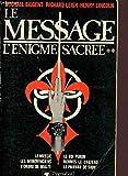 Le message l'énigme sacrée 2 - PYGMALION - 01/01/1987