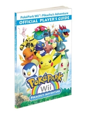 PokePark Wii - Pikachu's Adventure - Official Player's Guide: Prima Official Game Guide d'Inc. Pokemon USA