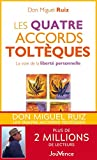 Les quatre accords toltèques (Poches t. 1) - Format Kindle - 6,99 €