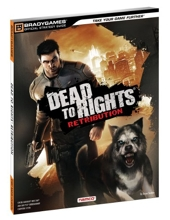 Dead to Rights - Retribution : Official Strategy Guide de BradyGames