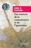 Sources de la connaissance et de lignorance (Des) - Rivages - 07/11/2018