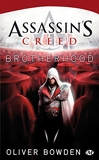Assassin's Creed, Tome 2 - Assassin's Creed Brotherhood - Bragelonne - 21/01/2011