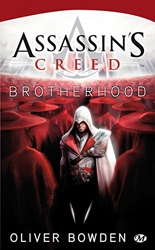 Assassin's Creed, Tome 2 - Assassin's Creed Brotherhood d'Oliver Bowden