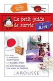 Le petit Guide de survie au Japon - Larousse - 04/09/2013