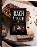 Bach À Table