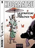 Kogaratsu, tome 9 - La Stratégie des Phalènes