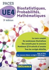 Biostatistiques Probabilités Mathématiques-UE 4 PACES - 3e ed. - Manuel, cours + QCM corrigés - Manuel, cours + QCM corrigés de Salah Belazreg
