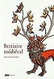 Bestiaire médiéval - Enluminures