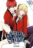 Gambling School Twin - Tome 10