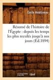 Résumé de l'histoire de l'Égypte - Depuis les temps les plus reculés jusqu'à nos jours (Éd.1894)