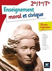 Enseignement moral et civique - 2de/ 1re/ Tle BAC d'Annie Couderc
