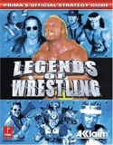 Legends of Wrestling - Prima's Official Strategy Guide by Inc. Acclaim Entertainment (2001-11-01) - Prima Games - 01/11/2001