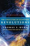 The Structure of Scientific Revolutions - 50th Anniversary Edition by Kuhn, Thomas S. (2012) Paperback - University of Chicago Press - 22/05/2012
