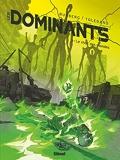 Les Dominants - Tome 03 - Le choc des mondes