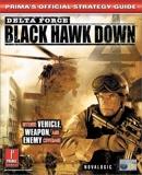 Delta Force - Black Hawk Down - UK Version: Official Strategy Guide by Prima Development (2002-10-06) - Prima Games - 06/10/2002