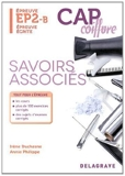 Savoirs associés épreuve EP2-B CAP coiffure - Epreuve écrite by Irène Duchesne (2014-02-10) - Delagrave - 10/02/2014