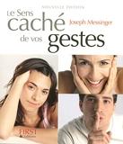 Le sens caché de vos gestes, nouvelle édition - First - 16/05/2007