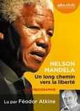 Un long chemin vers la liberté - Livre audio 1 CD MP3 - Texte abrégé - Audiolib - 15/01/2014