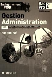 Environnement pro Gestion Administration 2de BAC PRO - 2e édition Corrigé de Michèle Sendre