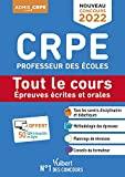 CRPE - Concours Professeur des écoles - Tout le cours des épreuves écrites et orales - Écrits et oraux 2022 - Nouveau concours (2021)