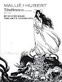 Ténébreuse - Tome 1 / Edition spéciale, Limitée (Noir et blanc)
