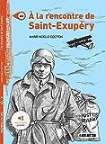 Mondes en VF - A la rencontre de Saint Exupéry - Livre + MP3