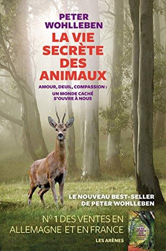 La Vie secrète des animaux (AR.ENVIRONNEMEN) - Format Kindle - 9782352049128 - 15,99 €