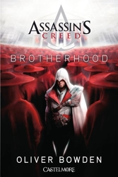 Assassin's Creed Brotherhood d'Oliver Bowden